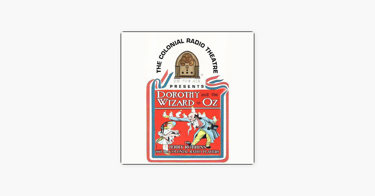 Dorothy and the Wizard in Oz (Dramatized) - L. Frank Baum
