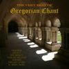 Very Best Of Gregorian Chant - Various Artists