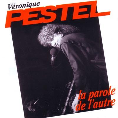 La parole de l'autre - Véronique Pestel