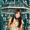 A Chuva - Pamela