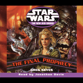 Star Wars: The New Jedi Order: The Final Prophecy audiobook