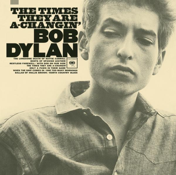 an analysis of bob dylans the times they are a changin on an anthem