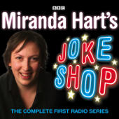 Miranda Hart's Joke Shop: Complete First Radio Series