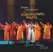 Queen Ester Marrow and the Harlem Gospel Singers - Harlem Gospel Singers / Didn't It Rain