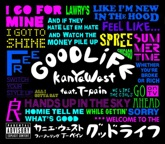 Good Life (feat. T-Pain) - EP