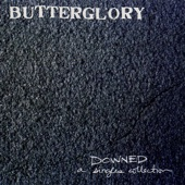 Butterglory - She Can't Hide from Radios