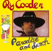 Ry Cooder - Medley: Fool for a Cigarette / Feelin' Good