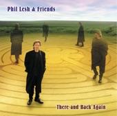 Phil Lesh & Friends - Liberty (Album Version)