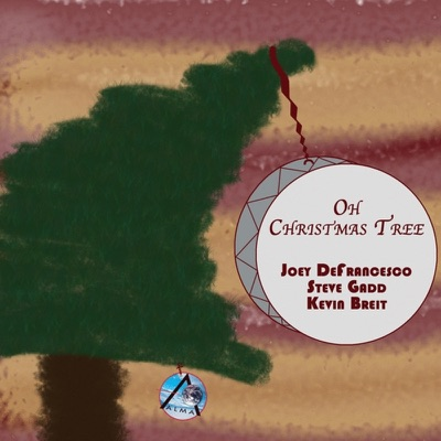 Oh Christmas Tree - Single - Joey DeFrancesco