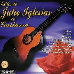 Exitos de Julio Iglesias a Guitarra