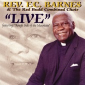 Rev. F. C. Barnes & The Red Budd Combined Choir - Rough Side of the Mountain