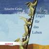 Anselm Grün - Engel für das Leben artwork