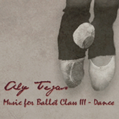 Music for Ballet Class III - Dance