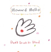 Howard Hello - False Hope
