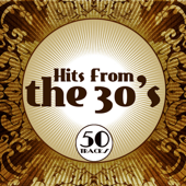 Hits from the 30's