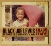 Black Joe Lewis & The Honeybears - Humpin'