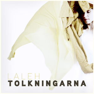 Laleh - Ängeln I Rummet