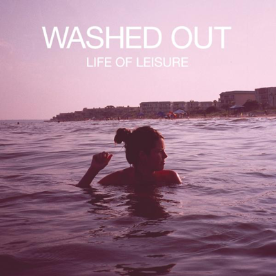Feel It All Around - Washed Out song