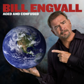 Aged And Confused-Bill Engvall