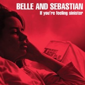 Belle and Sebastian - Get Me Away from Here, I'm Dying