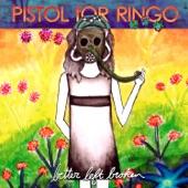 Pistol for Ringo - Eulogy
