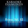 Prince - The Best Songs, Vol. 3 (Karaoke Version In the Style of Prince) - Karaoke Diamonds