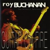 Roy Buchanan - The Heat Of The Battle