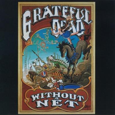 Without a Net - Grateful Dead