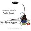 Pandit Jasraj - Shiv-Shiva Anuraag artwork