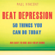 Paul Vincent - Beat Depression - 50 Things You Can Do Today: An Easy Self-Help Guide (Unabridged) [Unabridged  Nonfiction]