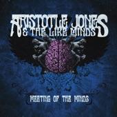 Aristotle Jones and The Like Minds - Godzilla Funk Museum