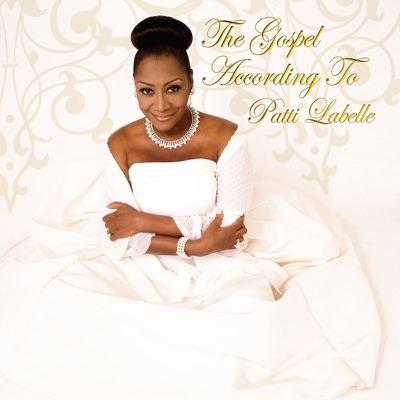 The Gospel According to Patti Labelle - Patti LaBelle