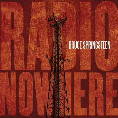 Radio Nowhere - Single - Bruce Springsteen