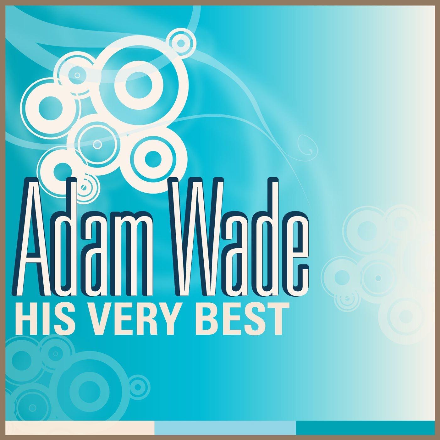 Adam Wade - His Very Best