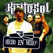 Kinto Sol - Hecho En Mexico