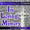 Paul Brooks - In Loving Memory - 26 Funeral Songs  artwork
