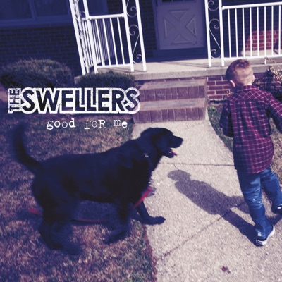 Good for Me (Deluxe Version) - The Swellers