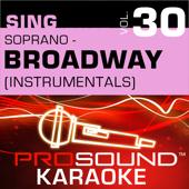 Sing Soprano - Broadway Hits Vol. 30 (Karaoke Performance Tracks)