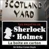 Arthur Conan Doyle - La boîte en carton (Les enquêtes de Sherlock Holmes 50) artwork