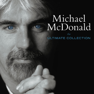 Michael McDonald - The Ultimate Collection
