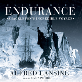 Endurance: Shackleton's Incredible Voyage (Unabridged) audiobook