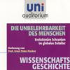 Ernst Peter Fischer - Die Unbelehrbarkeit des Menschen (Uni-Auditorium) Grafik