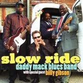 Daddy Mack Orr - Slow Ride