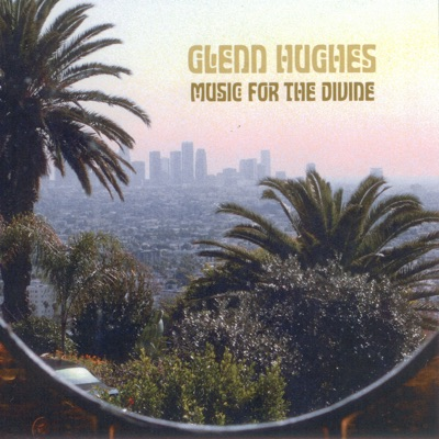 Music for the Divine - Glenn Hughes