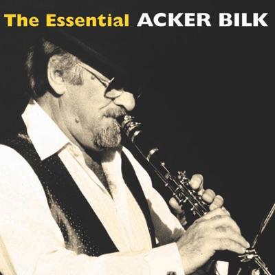 The Essential Acker Bilk - Acker Bilk