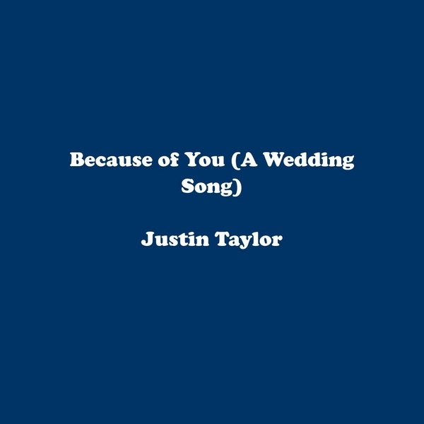 Because Of You A Wedding Song