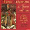 Chants grégoriens en l'honneur de Notre-Dame (Gregorian Chants) - Choeur des moines de Saint-Benoît-du-Lac & André Saint-Cyr