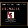 Michelle: Ihre großen Erfolge