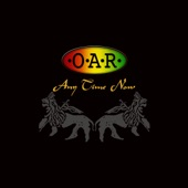 O.A.R. - About An Hour Ago