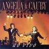 Angela e Cauby (Ao Vivo)